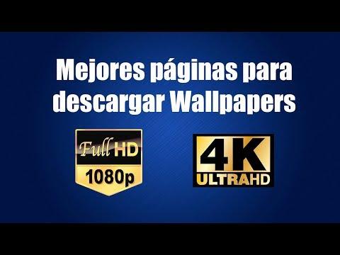 Las Mejores Páginas Para Descargar Wallpapers Gratis | Full-HD 1080p | Ultra HD 4K
