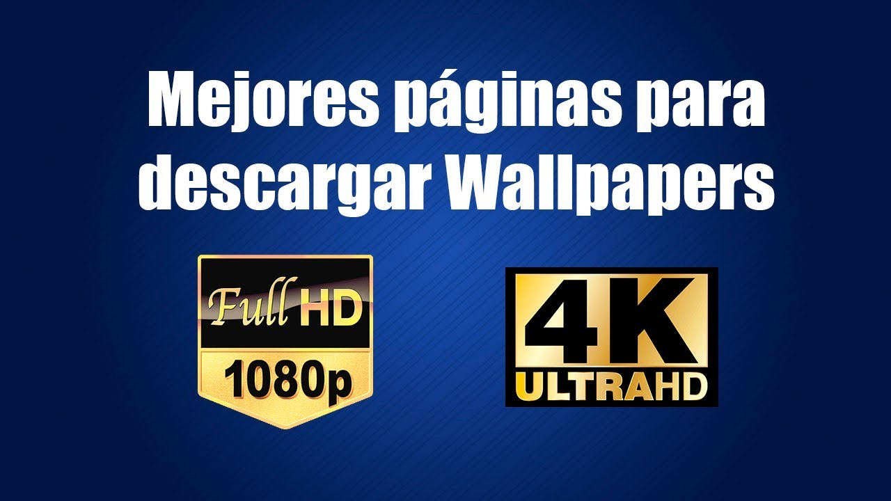 Las Mejores Páginas Para Descargar Wallpapers Gratis Full Hd 1080p Ultra Hd 4k
