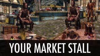 Skyrim Mod: Your Market Stall