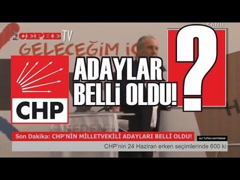 Son Dakika: CHP'nin Adayları Belli Oldu! ÖDEMİŞLİ ADAY LİSTEDE!