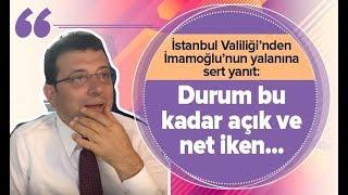 SON DAKİKA İstanbul Valiliği'nden Ekrem İmamoğlu açıklaması