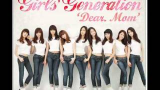 Girl's Generation(SNSD) - Dear. Mom MP3