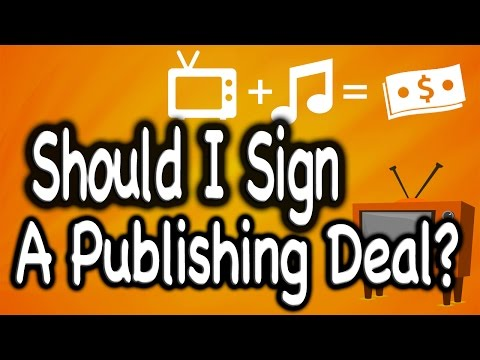 Should You Sign With A Music Publishing Company?