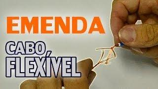 Emenda de cabo flexível para prolongamento do fio