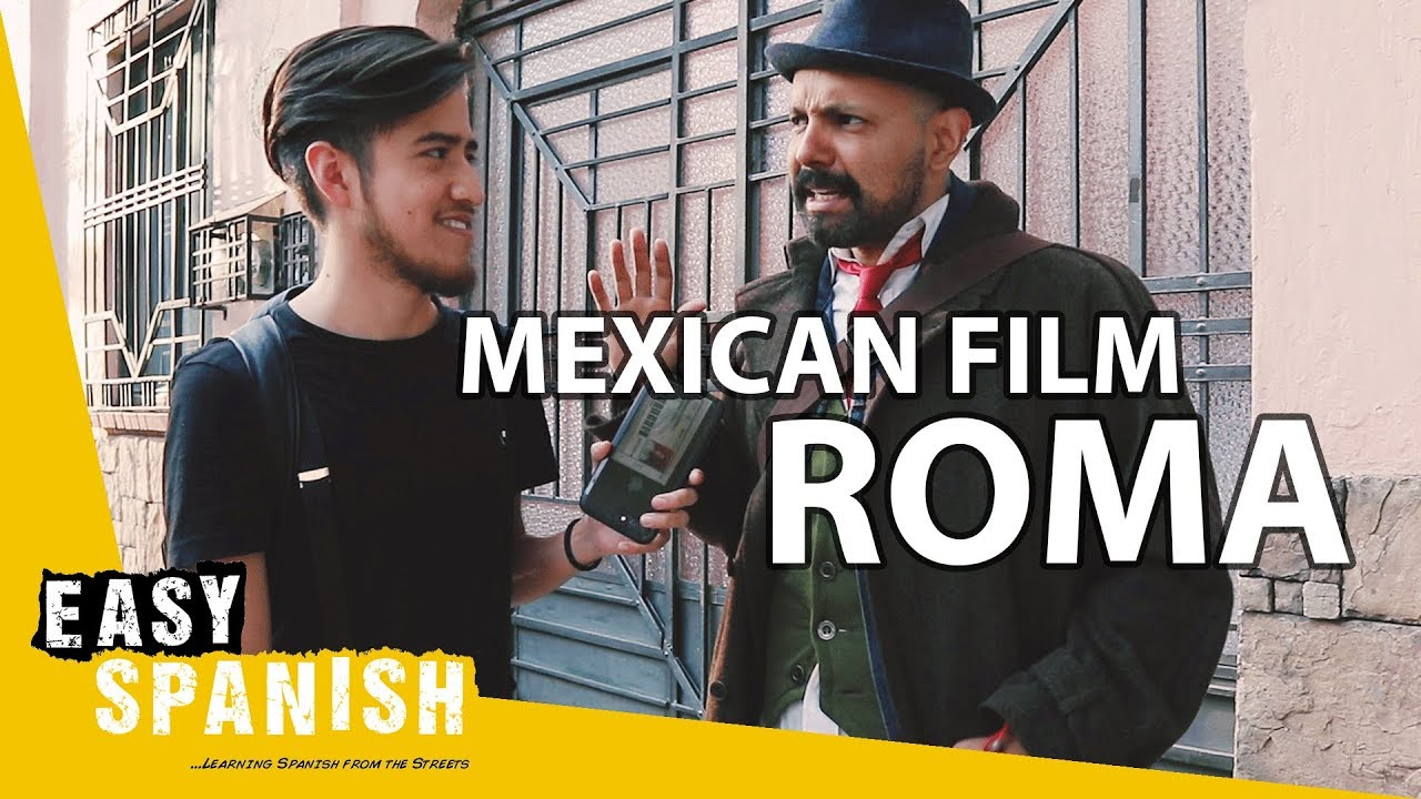 What MEXICANS think about the film ROMA   Easy Spanish 137