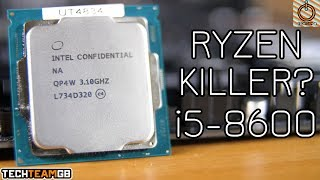 Is this the end for Ryzen? Intel i5 8600 Review