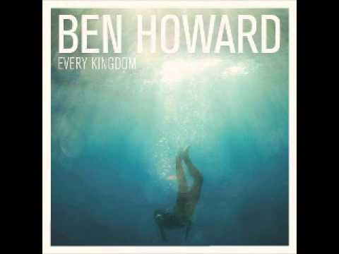 Black Flies - Ben Howard (Every Kingdom (Deluxe Edition))