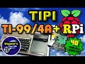 TIPI: RPi connected to a 40 YEAR OLD TI-99/4A Computer!-Gaming/Chat/Mouse/Disk/Telnet+