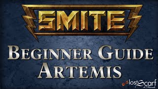Smite Short Beginner Guide 9: Artemis