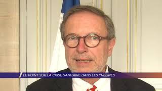 Yvelines | Le point sur la situation avec le préfet des Yvelines