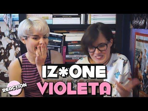IZ*ONE 아이즈원 - VIOLETA 비올레타 ★ MV REACTION