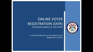 Michigan's Online Voter Registration System
