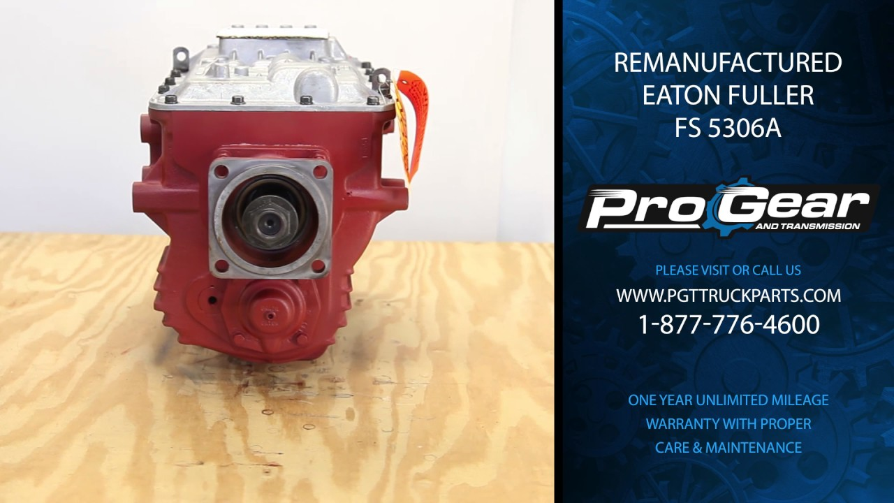 6 Speed Eaton Fuller Transmissions, Manual & Automatic
