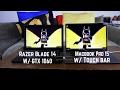 Macbook Pro 15  w/Touch Bar VS. Razer Blade 14  w/GTX 1060 - Gaming Battle