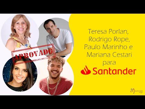 JOB: Santander - TERESA PORLAN, RODRIGO ROPE, PAULO MARINHO, MARIANA CESTARI