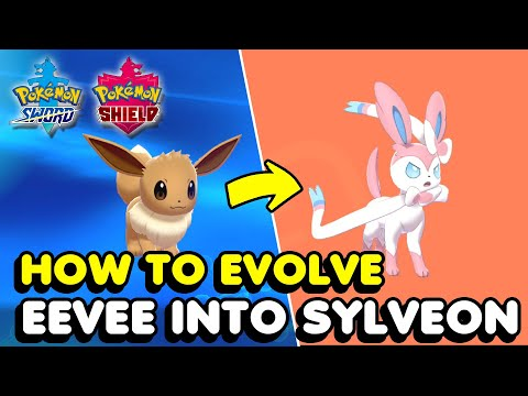 How To Evolve Eevee Into Sylveon In Pokemon Sword & Shield