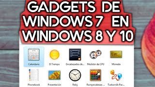 COMO TENER LOS GADGETS DE WINDOWS 7 EN WINDOWS 10 Y 8