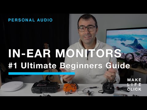 In-ear Monitors - #1 Ultimate Beginners Guide