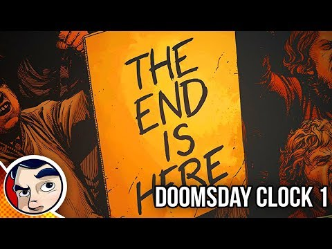 """Doomsday Clock #1 """"End of DC Rebirth Begins"""" - Rebirth Complete Story"""