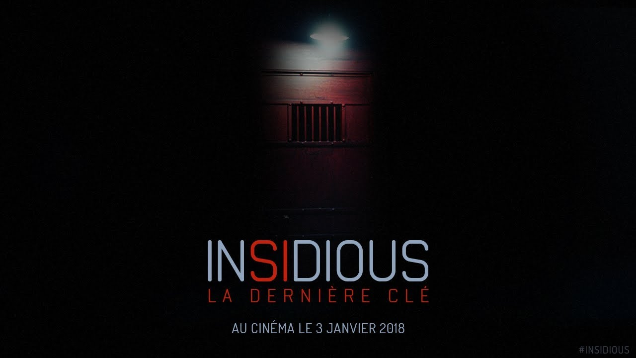 Insidious : La Dernière Clé -  Bande-annonce 1 - VOST