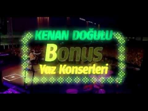 Bonus Yaz Konserleri - Kenan Doğulu