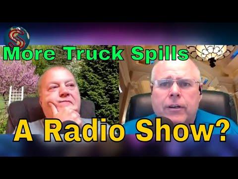 #109 - Steve's Radio Show - Truck Spills - Genuine Positivity