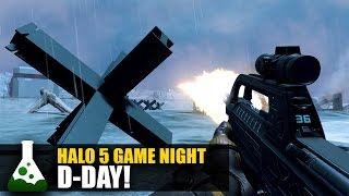 Halo 5 Game Night - D-Day!