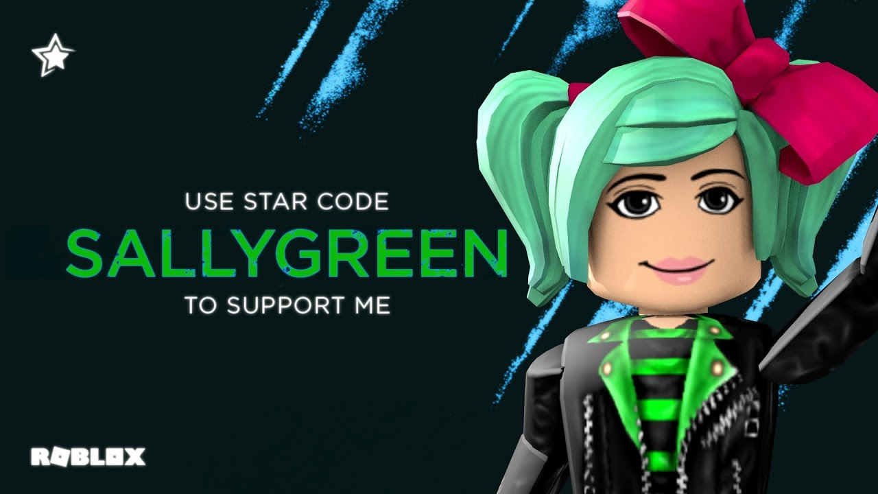 Star Code Free Code To Support Me On Roblox Sallygreen Youtube