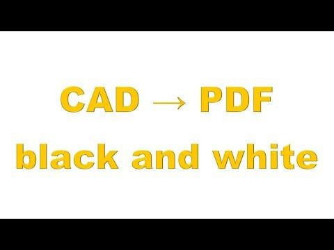 hướng-dẫn-chuyển-cad-sang-pdf-đen-trắng-(cad-to-pdf-black-and-white-)