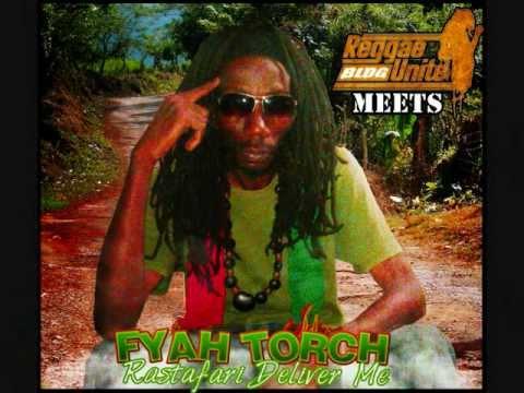 Fyah Torche-Rastafari Deliver Me (Tribal Peace Riddim)-Reggae-Unite Blog Version (Avril-2012).