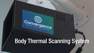 Convergence Body Thermal Scanning System | Installation | [HQ]