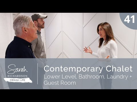design-life:-contemporary-chalet:-lower-level,-bathroom,-laundry-+-guest-room-(ep.-41)
