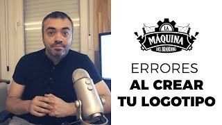 Errores al crear el logotipo para tu empresa   Yannick García - La Máquina del Branding