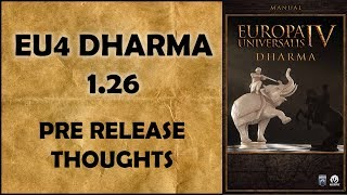 EU4 Dharma Pre-Release Thoughts | Manual Review