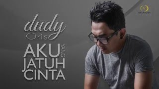 Video Dudy Oris - Aku Yang Jatuh Cinta_Official Lyric Video download MP3, 3GP, MP4, WEBM, AVI, FLV Desember 2017