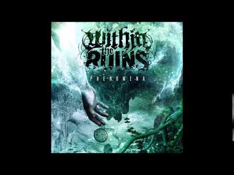 Within The Ruins Phenomena[FULL ALBUM]