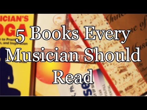 5 Books Every Musician Should Read (Book Review)
