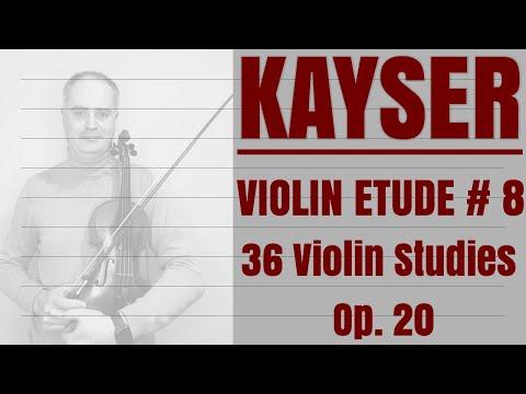 H. Kayser Violin Étude no. 8 Op. 20 Book 1