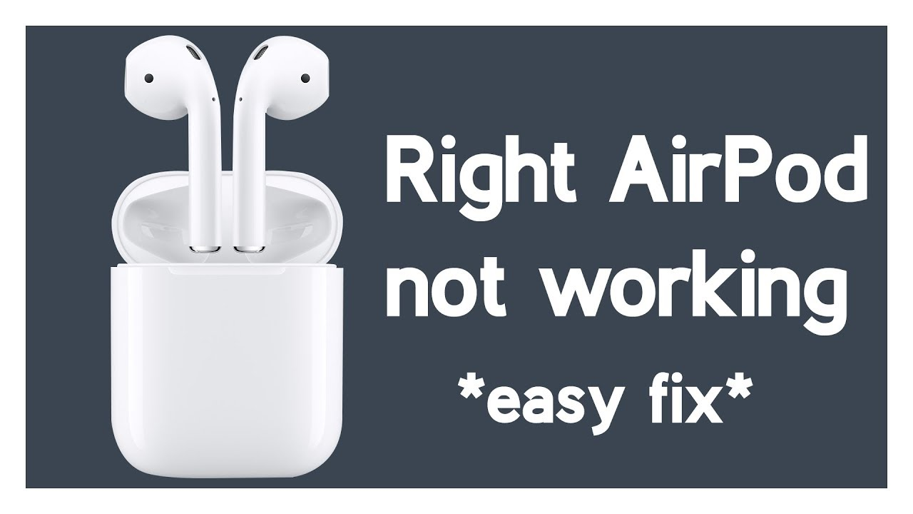 Right AirPod Not Working/Connection FIX