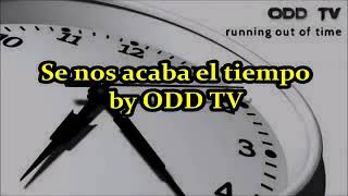 ODD TV Truth Music Running Out of Time