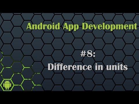 Android App Development Tutorial 8: Difference in dp, sp, px, pt