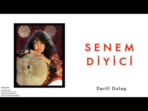 Senem Diyici - Dertli Dolap [ Takalar © 2000 Kalan Müzik ]
