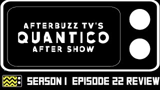 Quantico Season 1 Episode 22 Review & After Show | AfterBuzz TV
