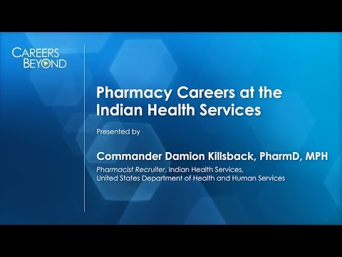 CAREERS BEYOND the Pharmacy Counter: Working with U.S. Indian Reservation Populations