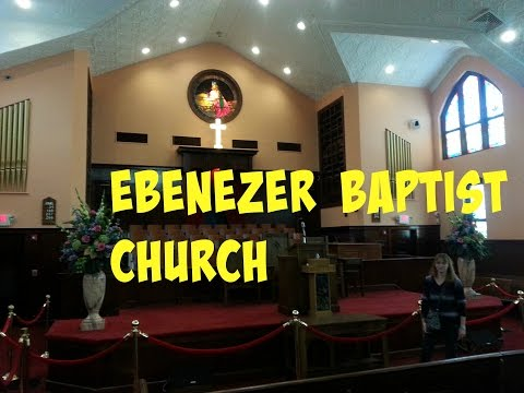 Visiting the Ebenezer Baptist Church Atlanta
