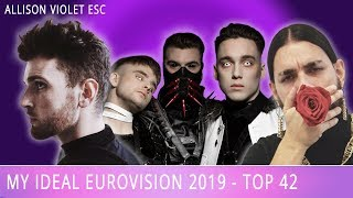 Eurovision 2019 My Ideal Contest - Top 41 (with Ukraine)