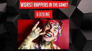 WORST Rappers in the Game? - 6IX9INE (Episode 20)