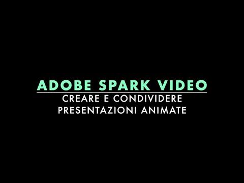 Adobe Spark Video: creare e condividere presentazioni animate