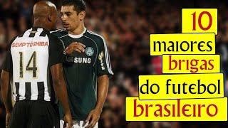 As 10 MAIORES brigas do futebol brasileiro