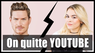 Triste nouvelle (On quitte Youtube) // P.O et MARINA